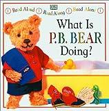 What Is P. B. Bear Doing?, Lee Davis, 0789422247