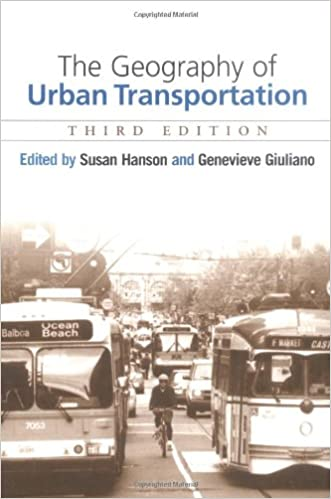 The Geography Of Urban Transportation, Third Edition Download.zip