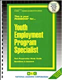 img - for Youth Employment Program Specialist(Passbooks) (Career Examination Series) book / textbook / text book