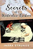 Secrets of a Waterloo Baker: Full colour edition