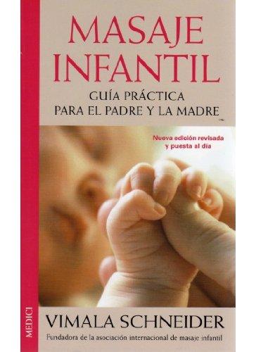 Masaje infantil : guía práctica para el padre y la madre