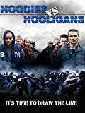 Hoodies Vs. Hooligans