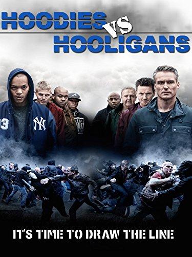 Hoodies Vs. Hooligans