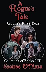 A Rogue's Tale: Govin's First Year: Collection of Books I - III