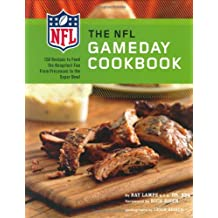 The NFL Gameday Cookbook: 150 Recipes to Feed the Hungriest Football Fan