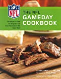 The NFL Gameday Cookbook, Ray Lampe, 0811863956