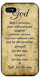 iPhone 5 / 5s Bible Verse - God didn't promise days without pain - black plastic case / Verses, Inspirational and Motivational