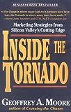 Inside the Tornado, Geoffrey A. Moore, 0887307655