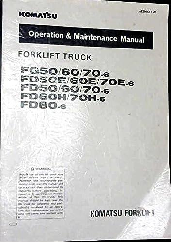 Komatsu Forklift Truck FG50/60/70-6, FG 60H/70-6 FG80-6