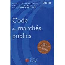 CODE DES MARCHÉS PUBLICS 2010, 3E ÉD.