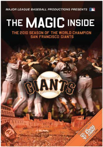 the-magic-inside-the-2010-season-of-the-world-championship-san-francisco-giants-by-ae-ingr