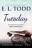 Tuesday (Timeless Series #2)