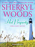 Hot Property (The Molly DeWitt Mysteries Book 1)