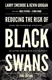 img - for Reducing the Risk of Black Swans: Using the Science of Investing to Capture Returns with Less Volatility, 2018 Edition book / textbook / text book
