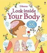 Look Inside Your Body (Look Inside Board Books)