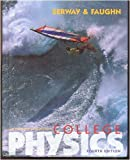College Physics, Serway, Raymond A. and Faughn, Jerry S., 0030035627