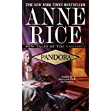 Pandora (New Tales of the Vampires Book 1)
