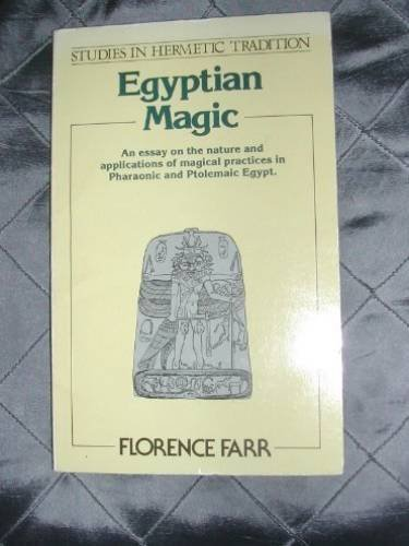 Egyptian Magic (Studies in hermetic tradition)