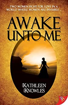 Awake Unto Me by [Knowles, Kathleen]