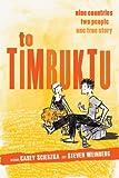 To Timbuktu, Casey Scieszka, 1596435275
