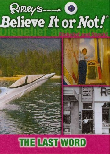 The Last Word (Ripley's Believe It or Not!: Disbelief and Shock!) pdf epub