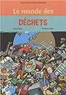 Le monde des déchets par Prache