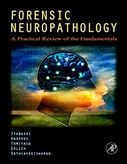 forensic neuropathology a practical review of the fundamental pdf