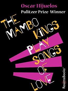 The Mambo Kings Play Songs of Love by [Hijuelos, Oscar]