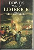 Dowd's History of Limerick, James Dowd, 086278221X