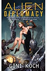 Alien Diplomacy Kindle Edition