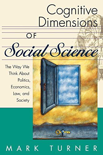 Cognitive Dimensions of Social Science: The Way We Think About Politics, Economics, Law, and Society (Psychology)