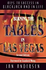 Burning the Tables in Las Vegas: Keys to Success in Blackjack and In Life by Andersen, Ian (2002) Hardcover Hardcover
