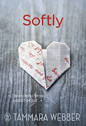 Softly (FICTION FANTASM) (French Edition)