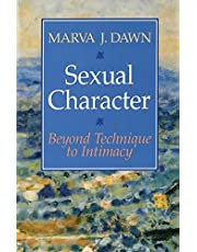 Sexual Character: Beyond Technique to Intimacy