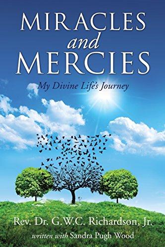 Miracles and Mercies by Xulon Press