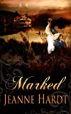 Marked (River Romance) (Volume 1)