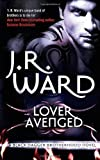 download ebook lover avenged: number 7 in series (black dagger brotherhood) by ward, j. r. (2009) pdf epub