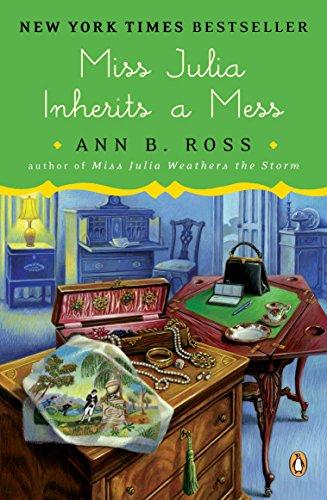 Miss Julia Inherits a Mess: A Novel