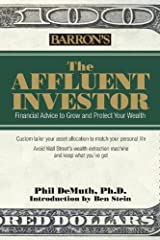 The Affluent Investor: Financial Advice to Grow and Protect Your Wealth Hardcover