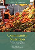 Community Nutrition: Applying Epidemiology to Contemporary Practice