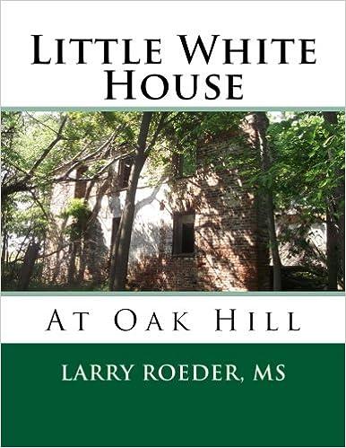 Torrent Descargar Español Little White House: At Oak Hill It PDF