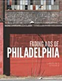 Fading Ads of Philadelphia, Lawrence O'Toole, 1609495438