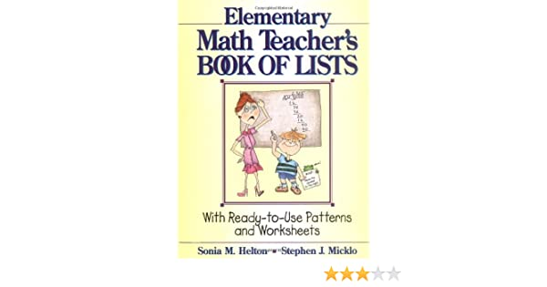 The Elementary Math Teacher's Book of Lists: With Ready-to-Use ...