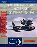 North American F-86 Sabre Pilot's Flight Operating Instructions, United States Air Force Staff, 1935700391
