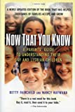 Now That You Know, Betty Fairchild and Nancy Hayward, 0156006057