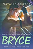 Bryce (Scandalous Boys Book 1)