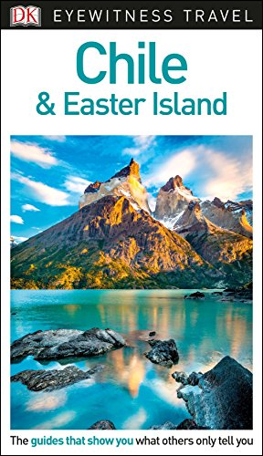 DK Eyewitness Travel Guide Chile and Easter Island -