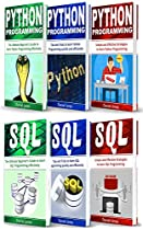 Programming for Beginners: 6 Books in 1- Python Programming( 3 Book series) & SQL Programming(3 Book series)