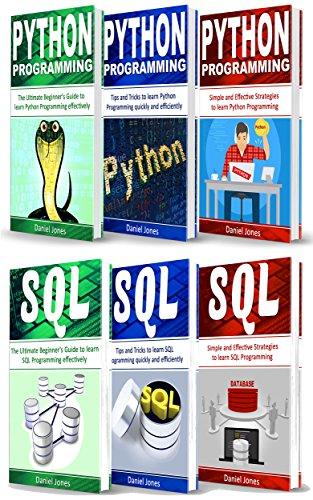 Programming for Beginners: 6 Books in 1- Python Programming( 3 Book series) & SQL Programming(3 Book series) by [Jones, Daniel]