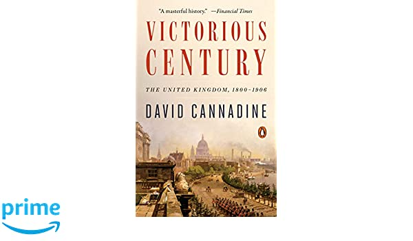 Victorious Century: The United Kingdom, 1800-1906: Amazon.es: David Cannadine: Libros en idiomas extranjeros